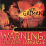 Warning: Contains Language: Stories and Poems from Angels & Visitations (Unabridged), by Neil Gaiman