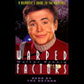 Warped Factors: A Neurotics Guide to the Universe Audiobook, by Walter Koenig
