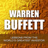 Warren Buffett: Lessons from the Worlds Greatest Investor (Unabridged) Audiobook, by Jamie McIntyre