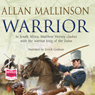 Warrior (Unabridged) Audiobook, by Allan Mallinson
