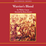 Warriors Blood (Unabridged) Audiobook, by Walter Lucas