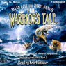 The Warriors Tale: The Far Kingdoms, Book 2 (Unabridged) Audiobook, by Allan Cole
