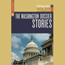 The Washington Dossier Stories (Unabridged) Audiobook, by Warren Adler