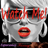 Watch Me: Directed Erotic Visualisation (Impossible Lovers for Men) (Unabridged), by Jezebel