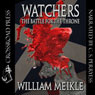 Watchers: The Battle for the Throne (Unabridged), by William Meikle