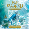 Water Keep: Farworld, Volume 1 (Unabridged) Audiobook, by J. Scott Savage