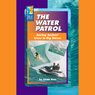 The Water Patrol: Saving Surfers Lives in Big Waves Audiobook, by Linda Barr