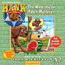 The Watermelon Patch Mystery: Hank the Cowdog (Unabridged), by John R. Erickson