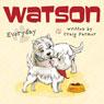 Watson: Everyday (Unabridged), by Craig Farmer