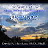 The Way to God: Advaita - The Way to God Through Mind, by David R. Hawkins