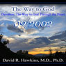 The Way to God: Devotion - The Way to God Through the Heart, by David R. Hawkins