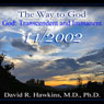 The Way to God: God: Transcendent and Immanent Audiobook, by David R. Hawkins