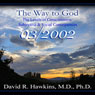 The Way to God: The Levels of Consciousness: Subjective & Social Consequences Audiobook, by David R. Hawkins