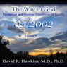 The Way to God: Perception and Illusion - Distortions of Reality, by David R. Hawkins