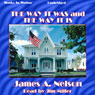 The Way It Was and the Way It Is, by James A. Nelson