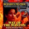 Way of the Wanton: Shell Scott Mystery Series, Book 6 (Unabridged), by Richard S. Prather