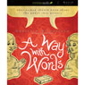 A Way With Words: What Women Should Know About the Power They Posses (Unabridged), by Christian Ditchfield