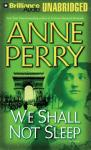 We Shall Not Sleep: A World War One Novel #5 (Unabridged), by Anne Perry