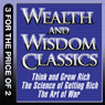 Wealth and Wisdom Classics: Think and Grow Rich, The Science of Getting Rich, The Art of War (Unabridged), by Napoleon Hill
