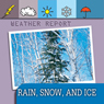Weather Report: Rain, Snow, and Ice (Unabridged), by Ted O'Hare