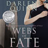 Webs of Fate (Unabridged), by Darlene Quinn
