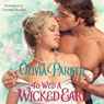 To Wed a Wicked Earl (Unabridged), by Olivia Parker