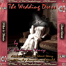 The Wedding Dress (Unabridged) Audiobook, by K. Anderson Yancy