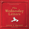 The Wednesday Letters (Unabridged) Audiobook, by Jason F. Wright