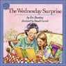 The Wednesday Surprise (Unabridged) Audiobook, by Eve Bunting