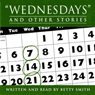 Wednesdays and Other Stories (Unabridged) Audiobook, by Betty Smith