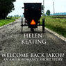 Welcome Back Jakob! (Unabridged) Audiobook, by Helen Keating