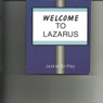 Welcome to Lazarus (Unabridged) Audiobook, by Jackie Griffey