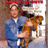 Welcome to My World Audiobook, by Rocky LaPorte