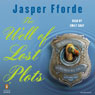The Well of Lost Plots: A Thursday Next Novel, Book 3 (Unabridged), by Jasper Fforde