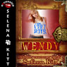 Wendy Modern Wicked Fairy Tales: An Erotic Suspense Romance (Unabridged), by Selena Kitt