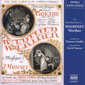 Werther: Opera Explained, by Thomson Smillie