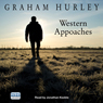 Western Approaches (Unabridged), by Graham Hurley