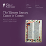 The Western Literary Canon in Context Audiobook, by The Great Courses