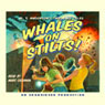 Whales on Stilts! (Unabridged), by M.T. Anderson