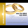 What the Bible Says About Marriage (Unabridged) Audiobook, by Oasis Audio
