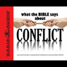 What the Bible Says About Conflict (Unabridged) Audiobook, by Oasis Audio