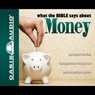 What the Bible Says About Money (Unabridged) Audiobook, by Oasis Audio
