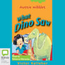 What Dino Saw: Aussie Nibbles (Unabridged) Audiobook, by Victor Kelleher