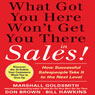 What Got You Here Wont Get You There in Sales: How Successful Salespeople Take it to the Next Level (Unabridged) Audiobook, by Marshall Goldsmith