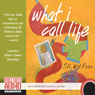 What I Call Life (Unabridged), by Jill Wolfson