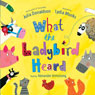 What the Ladybird Heard (Unabridged) Audiobook, by Julia Donaldson