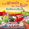 Wheels on the Bus Singalong (Unabridged) Audiobook, by AudioGo