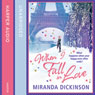 When I Fall in Love (Unabridged), by Miranda Dickinson