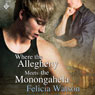 Where the Allegheny Meets the Monongahela (Unabridged) Audiobook, by Felicia Watson