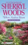 Where Azaleas Bloom (Unabridged) Audiobook, by Sherryl Woods